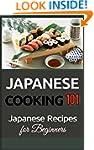 Japanese Cooking: 101 Japanese Recipe...