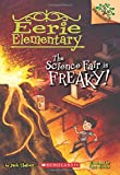 img - for The Science Fair is Freaky! A Branches Book (Eerie Elementary #4) book / textbook / text book