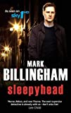 Mark Billingham Sleepyhead (Tom Thorne Novels)