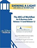img - for The ABCs of Workflow for E-Business Suite Release 11i and Release 12 book / textbook / text book