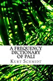 A Frequency Dictionary of Pali: Core Vocabulary for Learners