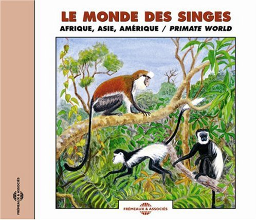 Sounds of Nature: Primate World: Africa, Asia, America and Madagascar