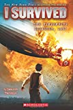 img - for I Survived the Hindenburg Disaster, 1937 (I Survived #13) book / textbook / text book