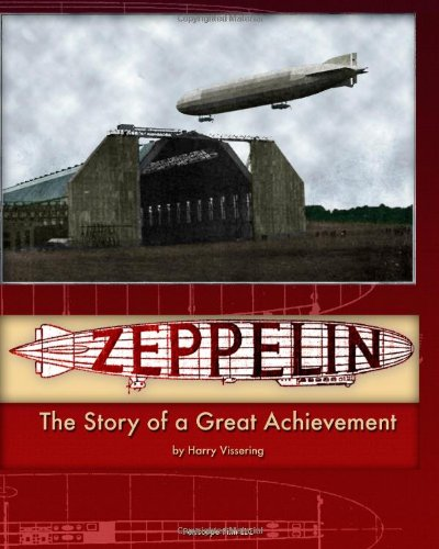 Zeppelin: The Story of a Great Achievement