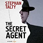 The Secret Agent: In Search of America's Greatest World War II Spy | Stephan Talty
