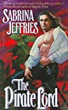 The Pirate Lord (Lord Trilogy, Book 1) (038079747X) by Sabrina Jeffries