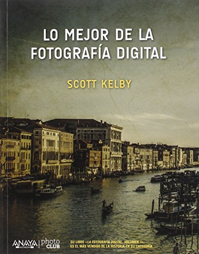Lo Mejor De La Fotografía Digital (Photoclub)