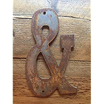 "Rusty Metal Ampersand - Predrilled - 6"" tall for Art, Sign, Decor - Make your own DIY Gift!"