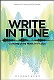 Write in Tune: Contemporary Music in Fiction
