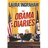 The Obama Diaries ~ Laura Ingraham