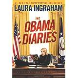 The Obama Diaries ~ Laura Ingraham