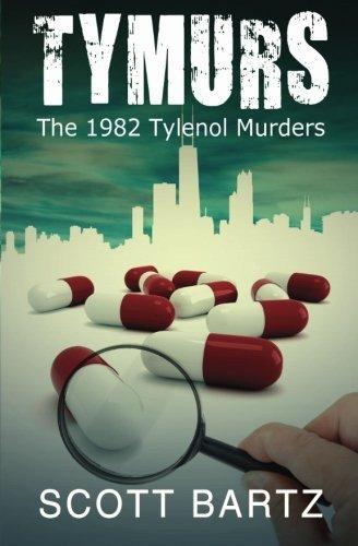 tymurs-the-1982-tylenol-murders-tymurs-book-1-by-scott-bartz-2012-09-22