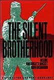 The Silent Brotherhood: Inside America's Racist Underground