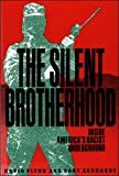 The Silent Brotherhood: Inside Americas Racist Underground