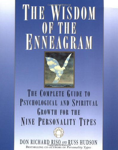 The Wisdom of the Enneagram: The Complete Guide to...