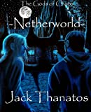 img - for The Gods of Chaos: Netherworld (Volume 2) book / textbook / text book