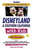 Fodor&#039;s Disneyland and Southern California with Kids