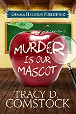 Murder Is Our Mascot (Schooled in Murder Book 1)