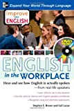 img - for Improve Your English: English in the Workplace (DVD w/ Book): Hear and see how English is actually spoken--from real-life speakers book / textbook / text book