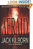 Afraid - A Novel of Terror