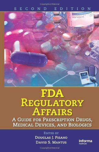 FDA Regulatory Affairs: A Guide for Prescription Drugs,...