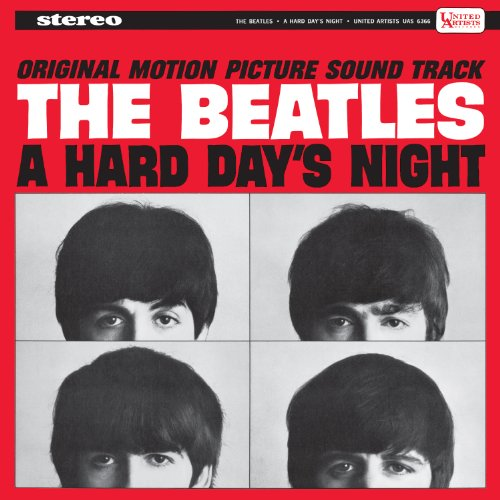 A Hard Day's Night [Original Motion Picture Soundtrack] (The U.S. Album) by The Beatles