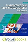 img - for Pharmacology and Medicines Management for Nurses Text and Evolve eBooks Package, 4e by Downie MSc FRPharmS F(Hon)CPP, George, Mackenzie BA(Open) (2007) Hardcover book / textbook / text book