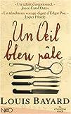 echange, troc Louis Bayard - Un oeil bleu pâle