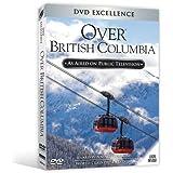 Over Beautiful British Columbia