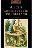 The Oxford Bookworms Library: Stage 2: 700 Headwords Alice's Adventures in Wonderland (0194229645) by Carroll, Lewis