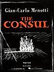 The Consul: Vocal Score