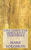 img - for On Computer Simulated Universes book / textbook / text book
