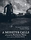 A Monster Calls: Illustrated Paperback by Ness, Patrick, Dowd, Siobhan (2012) Paperback