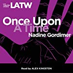 Once Upon a Time | Nadine Gordimer