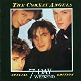 Comsat Angels - Seven Day Weekend