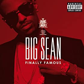 Finally Famous [Explicit] [+Digital Booklet]
