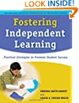 Fostering Independent Learning: Pract...