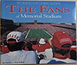 img - for The Fans of Memorial Stadium book / textbook / text book