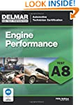ASE Test Preparation - A8 Engine Perf...