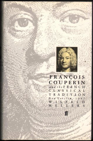Francois Couperin and the French Classical Tradition