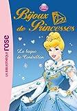 Bijoux de Princesses 01 - La bague de Cendrillon (Ma Première Bibliothèque Rose)