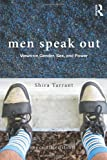 img - for Men Speak Out: Views on Gender, Sex, and Power book / textbook / text book