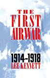 Book cover for The First Air War: 1914-1918