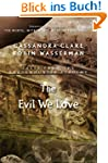 The Evil We Love (Tales from the Shad...