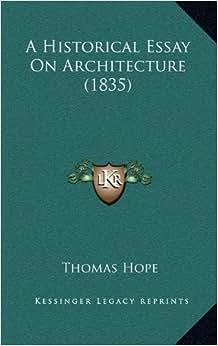 thomas hope historical essay on architecture