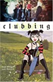 img - for Clubbing (Minx Books) book / textbook / text book