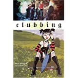 Clubbing (Minx Books) ~ Andi Watson