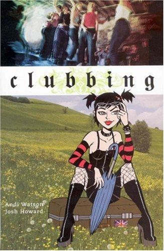 Clubbing (Minx Books)