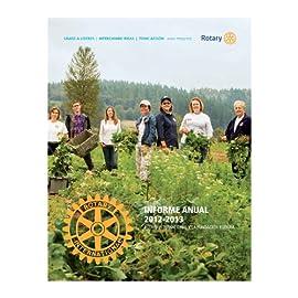 Informe anual de Rotary International y La Fundación Rotaria, 2012-2013