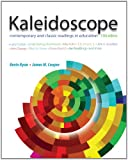 img - for Kaleidoscope: Contemporary and Classic Readings in Education book / textbook / text book